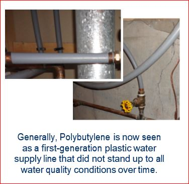 Polybutylene What is it and why the concern?